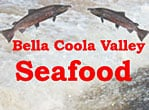 Bella Coola Valley Seafood